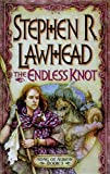 The Endless Knot, Stephen R. Lawhead, 0310219019