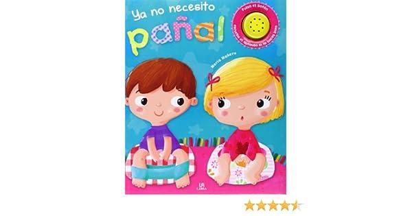 Ya No Necesito Pañal (Mi Primer Libro con Sonido): Amazon.es ...