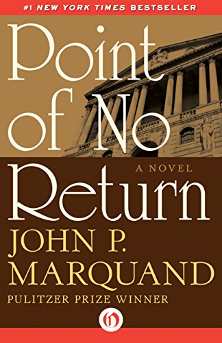 Point of No Return by John P. Marquand