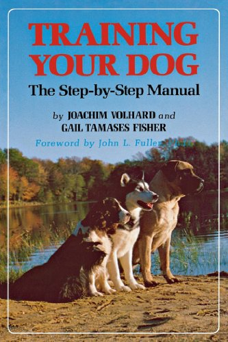 Training Your Dog: The Step-by-Step Manual (Howell Reference - Manual Step Training