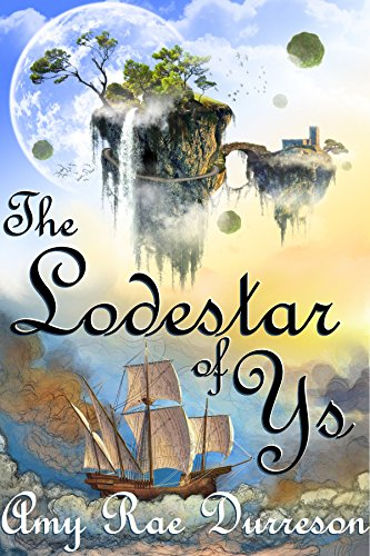 The Lodestar of Ys (The Stories of Ys Book 1)
