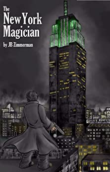 The New York Magician by [Zimmerman, Jacob]