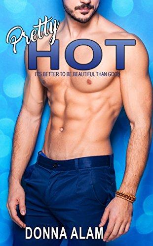 Pretty Hot (The Pretty Trilogy Book 1)