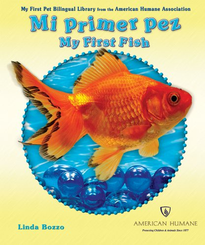 Mi Primer Pez/My First Fish (My First Pet Bilingual Library from the American Humane Association) (Spanish and English Edition) by Enslow Elementary