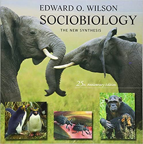 Sociobiology: The New Synthesis, Twenty-Fifth Anniversary Edition