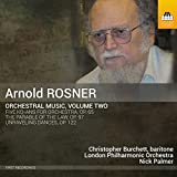 Rosner: Orchestral Music, Vol. 2