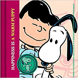 Happiness is a Warm Puppy (Peanuts)  Charles M. Schulz  9781604335767   Amazon.com  Books 2e0c315ffa63