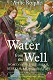 Water from the Well, Anne Roiphe, 0060737972