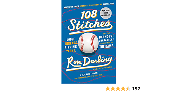 108 Stitches: Loose Threads, Ripping Yarns, and the Darndest ...