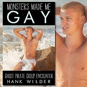 Monsters Made Me Gay Audiobook
