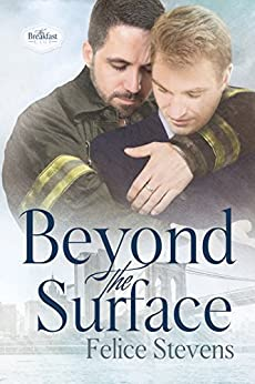 Beyond the Surface: A Second Chance at Love Contemporary Gay Romance (The Breakfast Club Book 1) by [Stevens, Felice]