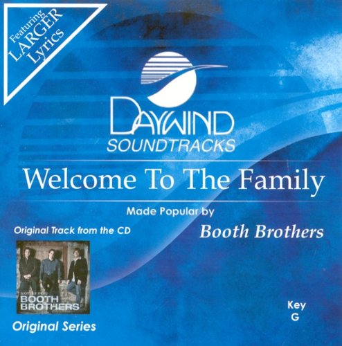 Welcome To The Family [Accompaniment/Performance Track] by Daywind