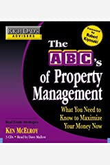 Rich Dad's Advisors: The ABC's of Property Management: What You Need to Know to Maximize Your Money Now: What You Need to Know to Maximise Your Money Now CD de áudio