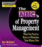 img - for Rich Dad's Advisors: The ABC's of Property Management: What You Need to Know to Maximize Your Money Now book / textbook / text book