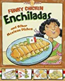 Funky Chicken Enchiladas