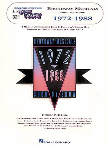 Download 321. Broadway Musicals Show by Show - 1972-1988 (E-Z Play Today) PDF ePub fb2 ebook