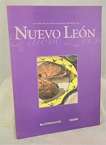 Descargar libros de texto en línea gratis. LA Cocina Familiar En El Estado De Nuevo Leon / Home Cooking In The State Of Nuevo Leon PDF ePub MOBI