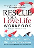 Rescue Your Love Life, Henry Cloud and John Townsend, 1591453461