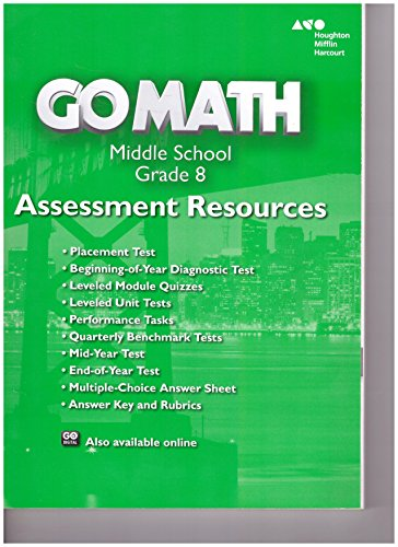 Go Math!: Assessment Resource with Answers Grade 8