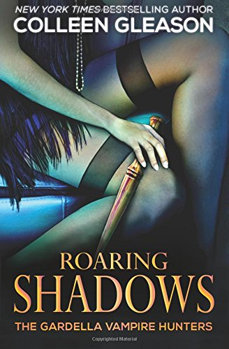 Roaring Shadows (The Gardella Vampire Hunters) (Volume 8) ebook