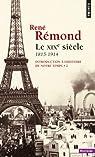 Introduction à l'histoire de notre temps, tome 2 : Le XIXe siècle, 1815-1914 par Rémond