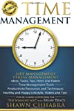 Time Management - Stress Management, Life Management: Ideas, Tools, Tips, Hints and Habits, Time Management Tools, Productivity Resources and Techniques, Healthy and Happy Lifestyle- Habits and Tips, Shawn Chhabra, 1499151225