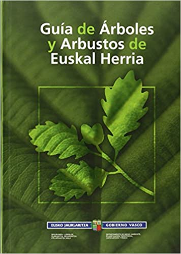 Guia de arboles y arbustos de euskal herria: Amazon.es: Aizpuru, Iñaki, Catalan, Pilar, Garin, Francisco: Libros