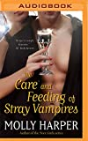 The Care and Feeding of Stray Vampires (Half-Moon Hollow)