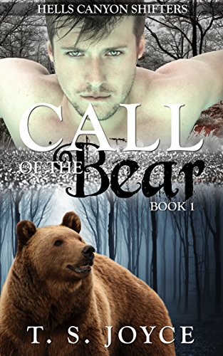 - Call of the Bear (Hells Canyon Shifters Book 1)