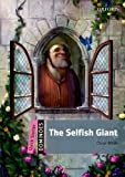 Dominoes: Quick Starter: The Selfish Giant by Bill Bowler (2012-04-26)