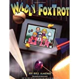Wildly FoxTrot : A FoxTrot Treasury (Volume 12)