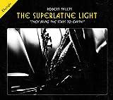 The Superlative Light, Rudy Rucker, 0989798127