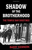 Shadow of the Brotherhood, Barry Kennerk, 1856356779
