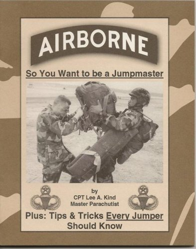 Airborne: So You Want to be a Jumpmaster pdf epub