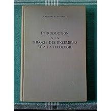 Introduction a La Theorie Des Ensembles et a La Topologie