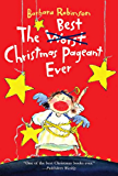 The Best Christmas Pageant Ever (The Herdmans series Book 1)