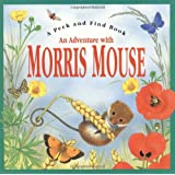 An Adventure with Morris Mouse (Peek and Find (PGW))