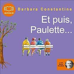 Et puis, Paulette…