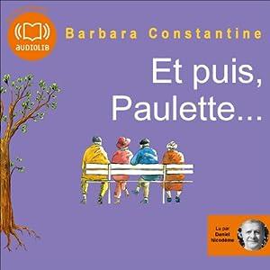 Et puis, Paulette... Hörbuch