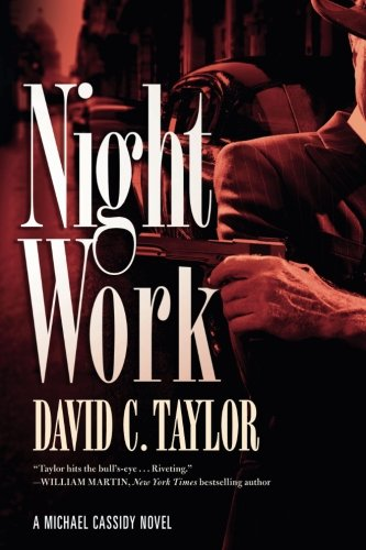 Night Work: A Michael Cassidy Novel