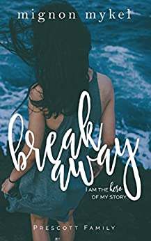 Breakaway: A Playmaker Duet Prequel (Prescott Family Book 3) by [Mykel, Mignon]