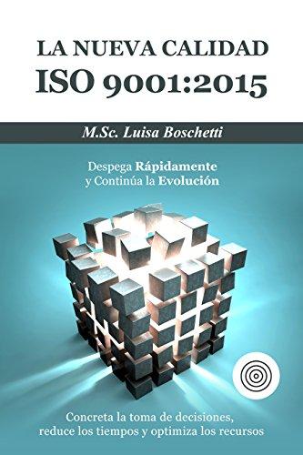 la-nueva-calidad-iso-90012015-despega-rapidamente-y-continua-la-evolucion-concreta-la-toma-de-decisi