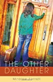 The Other Daughter, Miralee Ferrell, 0825426596