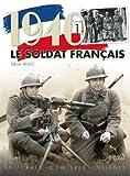 1940 le Soldat Francais Vol 1, Olivier Bellec, 2352501652