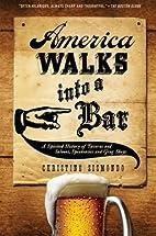 America Walks into a Bar: A Spirited History…