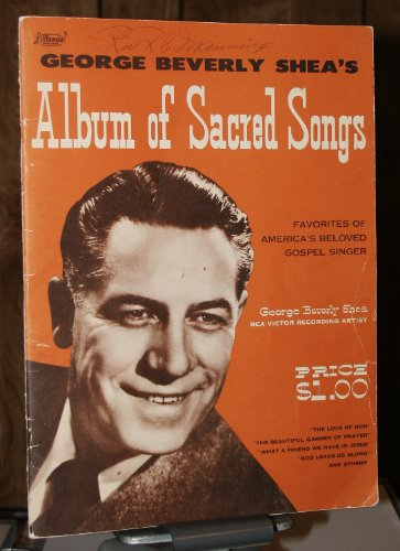 George Beverly Shea's Album of Sacred Songs