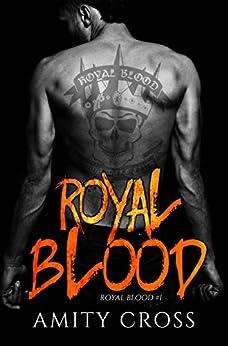 Royal Blood: (Royal Blood #1) by [Cross, Amity]