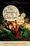 The Hanging Garden, Patrick White, 1250028523