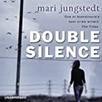 The Double Silence: Andas Knutas, Book 7 | Mari Jungstedt