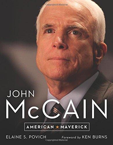 John Mccain  American Maverick